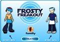 Frosty Freakout
