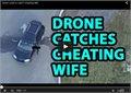 בעל תפס את אשתו בוגדת בעזרת רחפן עם מצלמה